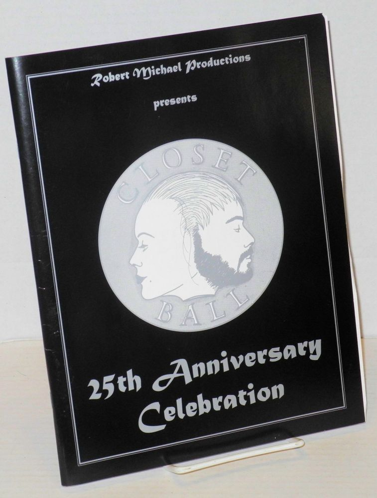 The 25th annual Closet Ball; San Francisco's most outrageous coming out party! [souvenir program]