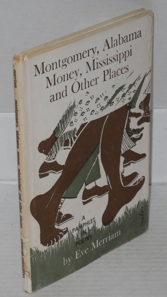Montgomery, Alabama, Money, Mississippi and other places. Eve Merriam.