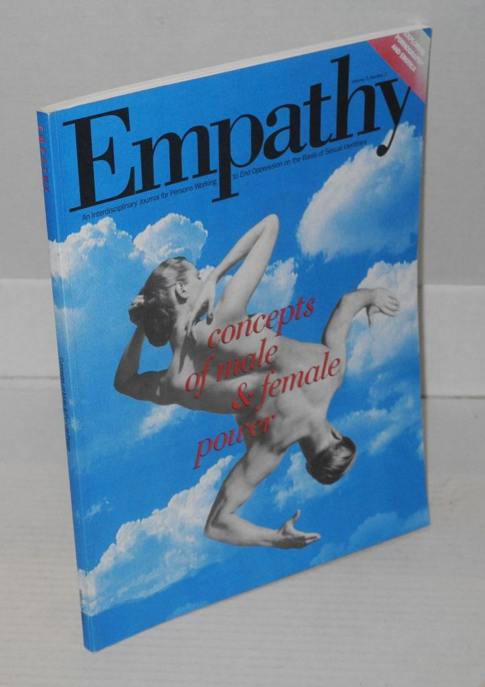 Empathy: an interdisciplinary journal for persons working to end oppression on the basis of sexual orientation; vol. 3, #2, 1992/93. James T. Sears, Warren Bllumenfeld.