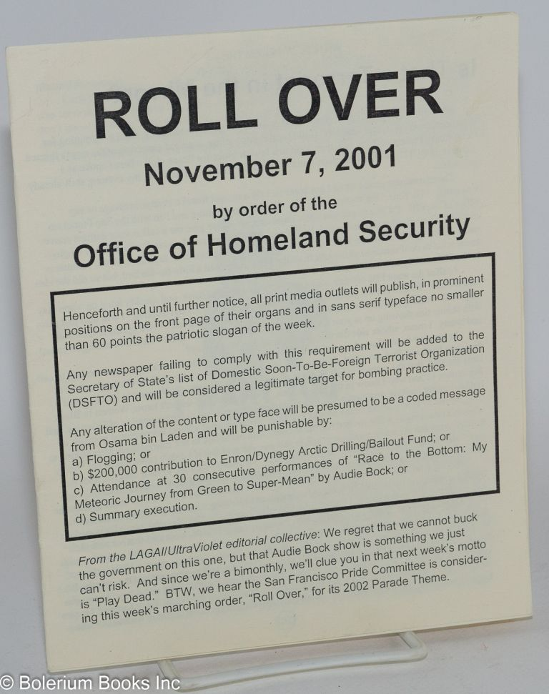 Roll over, November 7, 2001, by order of the Office of Homeland Security [reprinted from the November 2001 issue of UltraViolet]. LAGAI/UltraViolet editorial collective.