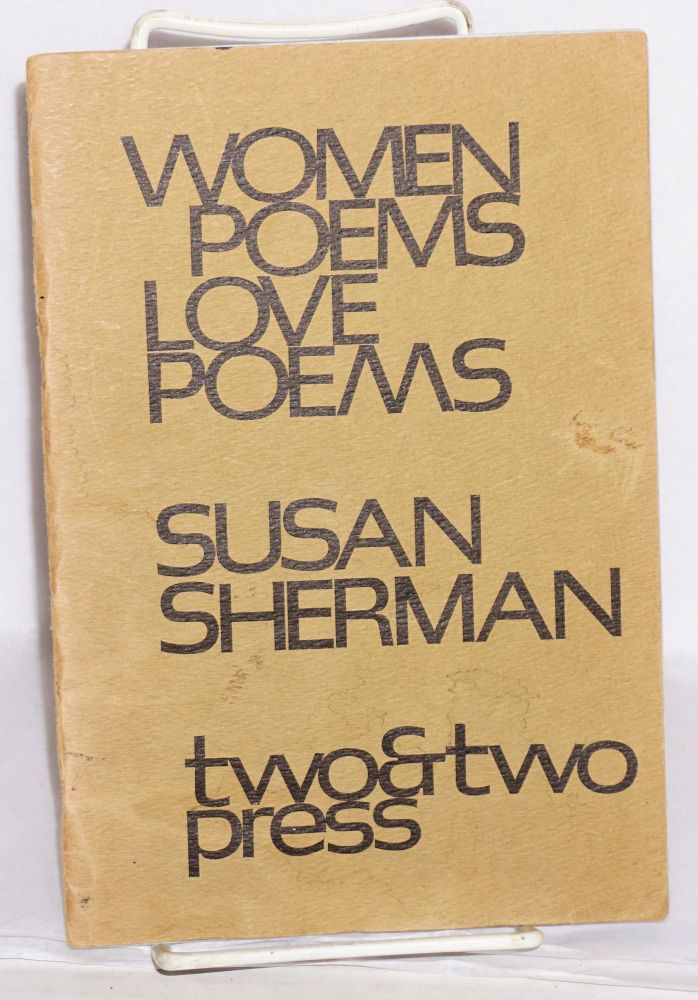 Women poems, love poems. Susan Sherman.