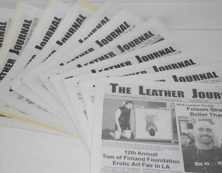 The leather journal: the leather community publication of record; [broken run of 11 issues from Oct. 2006 - Jan. 2012]. Dave Rhodes, , and publisher.