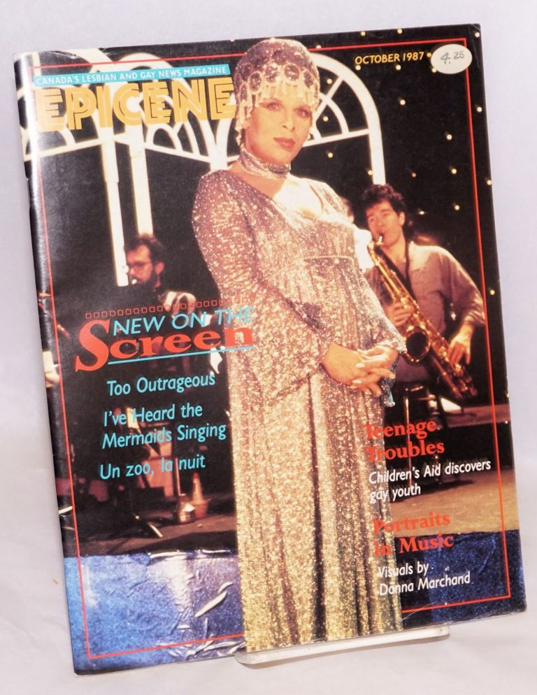 Epicene: Canada's lesbian and gay news magazine; vol. 1, #4, October 1987. Chris Bearchall, , José Arroyo, Robin Metcalfe.