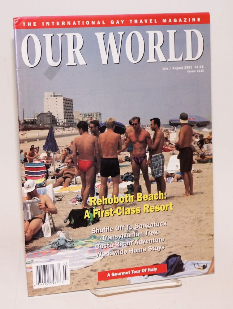 Our World: the international gay travel magazine; vol. 5, #6, July/August 1993; rEHOBOTH bEACH. Wayne Whiston.