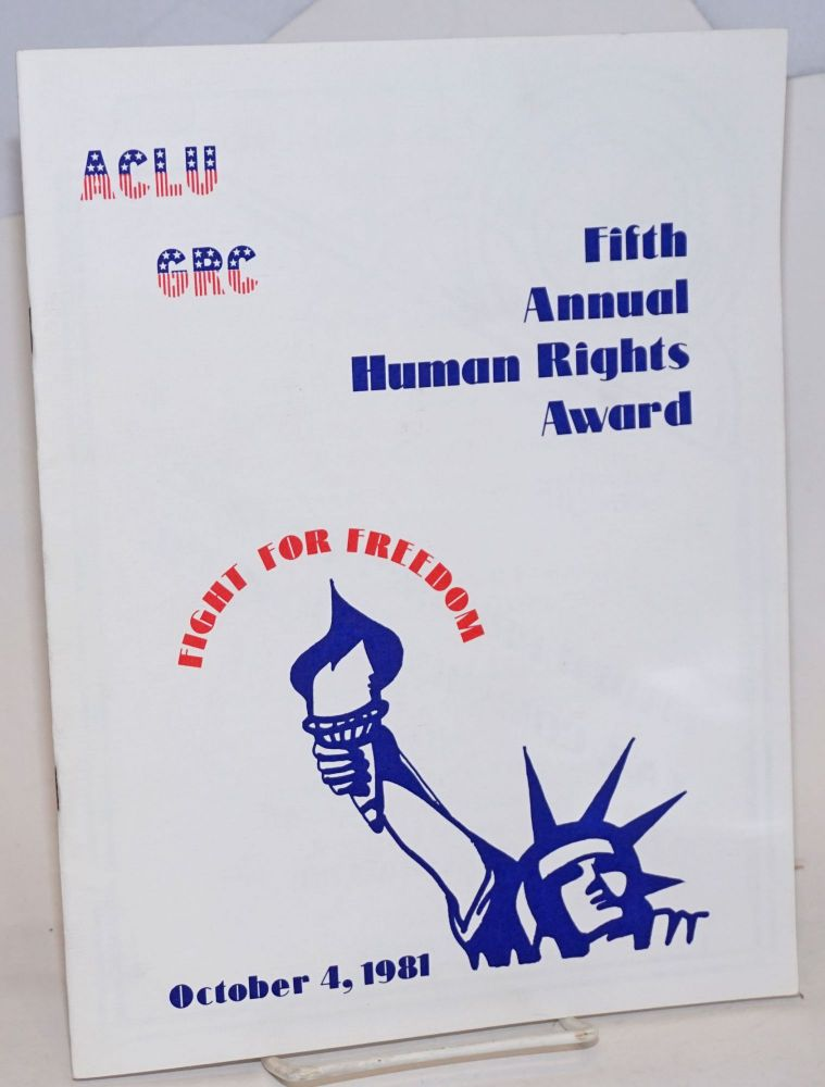 ACLU CRC fifth annual human rights award; fight for freedom, October 4, 1981