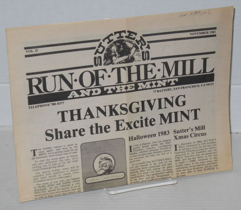 Sutter's Run of the Mill and The Mint: vol. II
