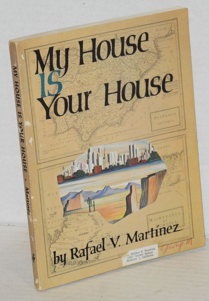 My house is your house. Rafael V. Martinez.