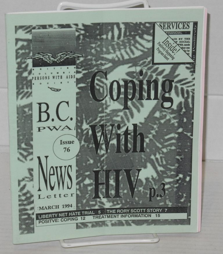 B. C. PWA newsletter: issue #76, March 1994: Coping with HIV. Rebecca Collins British Columbia Persons With AIDS Society.
