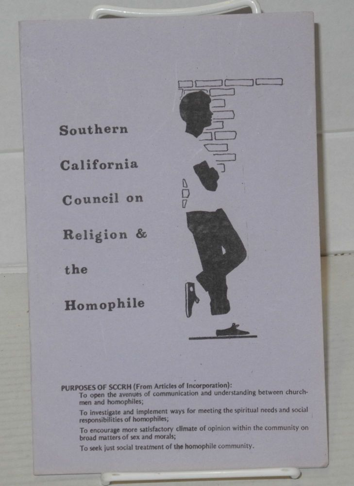 Southern California Council on Religion & the Homophile: purposes of SCCRH (from the Articles of Incorporation). Southern California Council on Religion, the Homophile.
