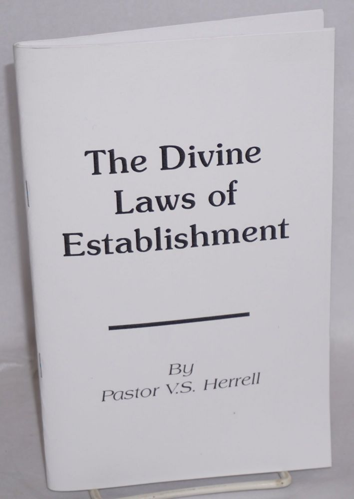 The divine laws of establishment. V. S. Herrell.