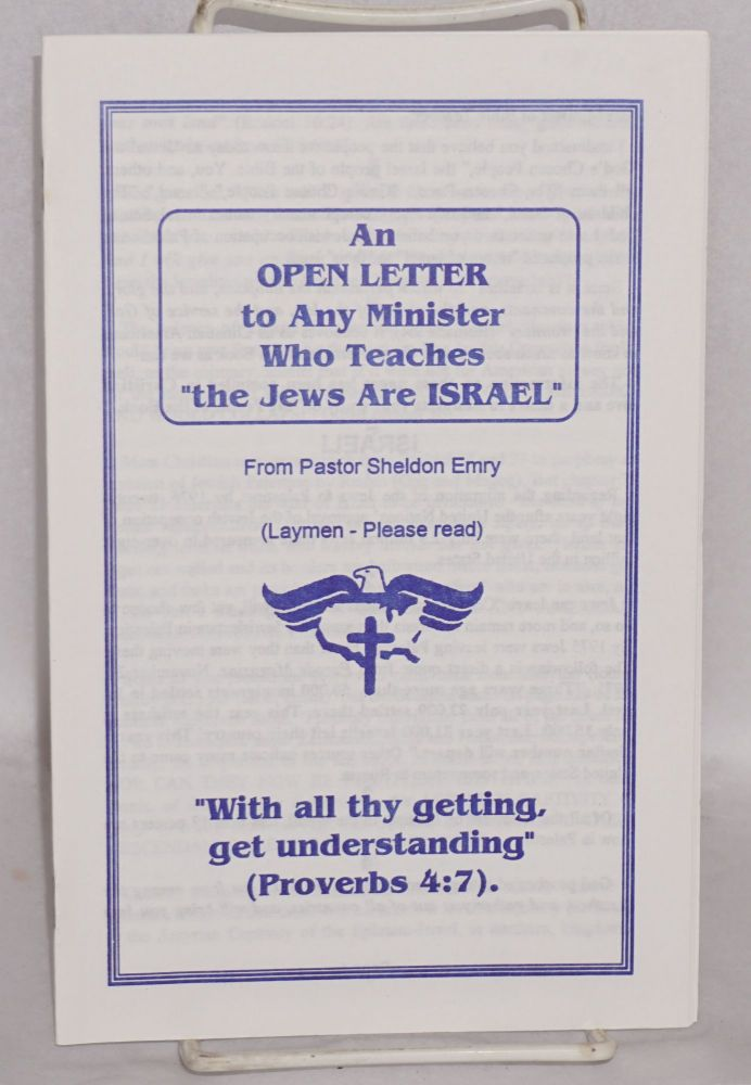 """An open letter to any minister who teaches """"the Jews are Israel"""" Sheldon Emry."""