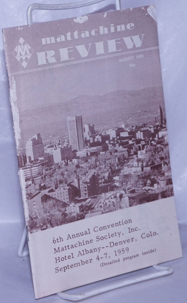 Mattachine review: vol. 5, #8, August, 1959; 6th Annual Convention Denver, CO. Hal Call.