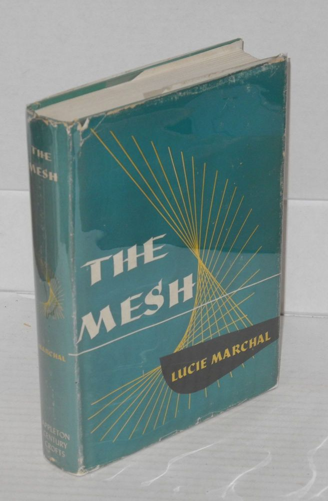 The mesh. Lucie Marchal, , Virgilia Peterson.