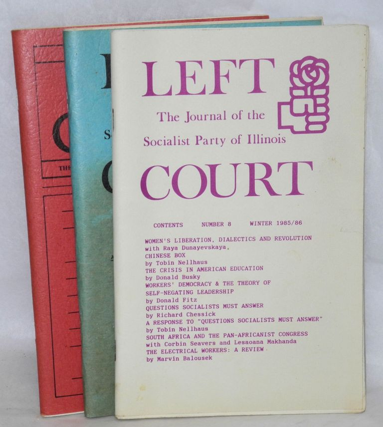 Left court: the journal of the Socialist Party of Illinois. [Nos. 8, 9 and 10]