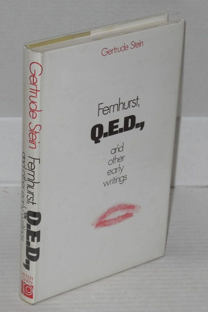 Fernhurst, Q.E.D., and other early writings. Gertrude Stein.