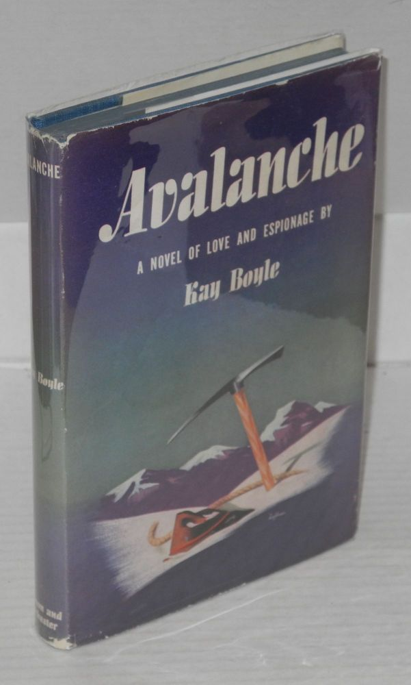 Avalanche: a novel. Kay Boyle.