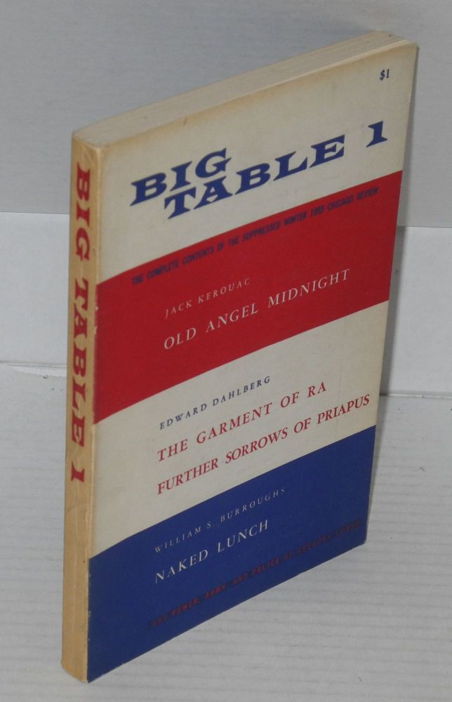 Big Table 1; Spring 1959. Irving Rosenthal, , Jack Kerouac, , William S. Burroughs, Edward Dahlberg, Gregory Corso.