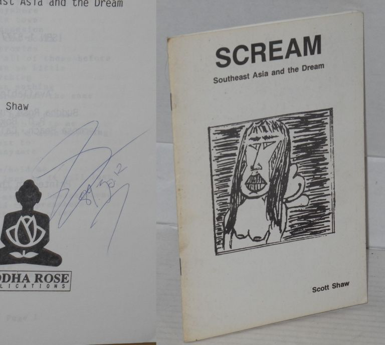 Scream: Southeast Asia and the dream [a poem]. Scott Shaw.