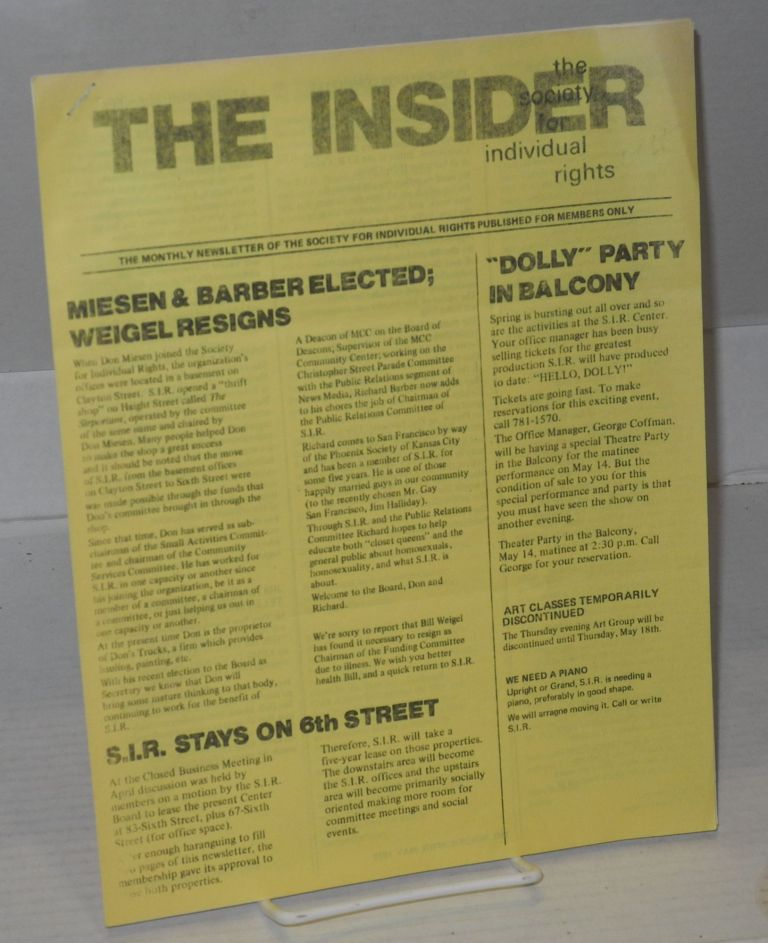 The insider: the monthly newsletter of S.I.R. published for members only April/May 1972. Society for Individual Rights.