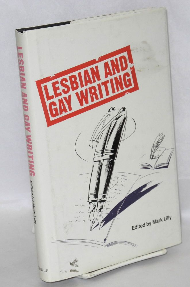 Lesbian and gay writing; an anthology of critical essays. Mark Lilly.