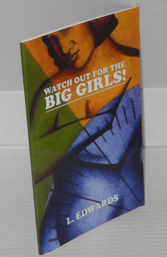 Watch Out for the Big Girls. L. Edwards.