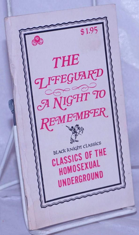 The lifeguard [and] a night to remember. Anonymous.