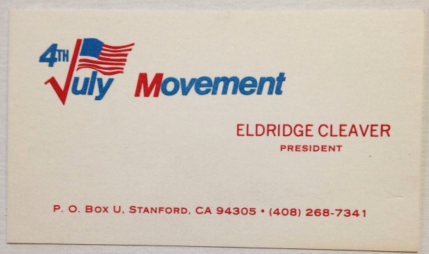 [Personal business card as president of the July 4th Movement]. Eldridge Cleaver.