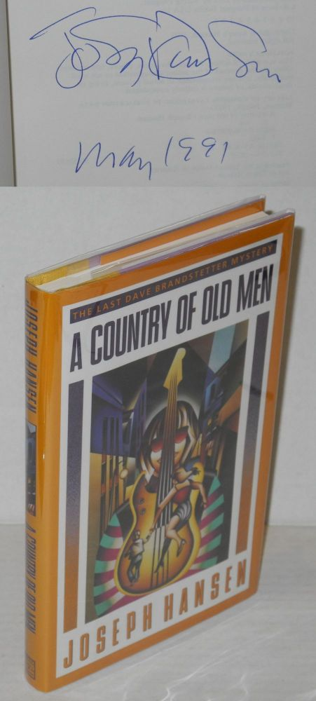 A country of old men; the last Dave Brandstetter mystery. Joseph Hansen.