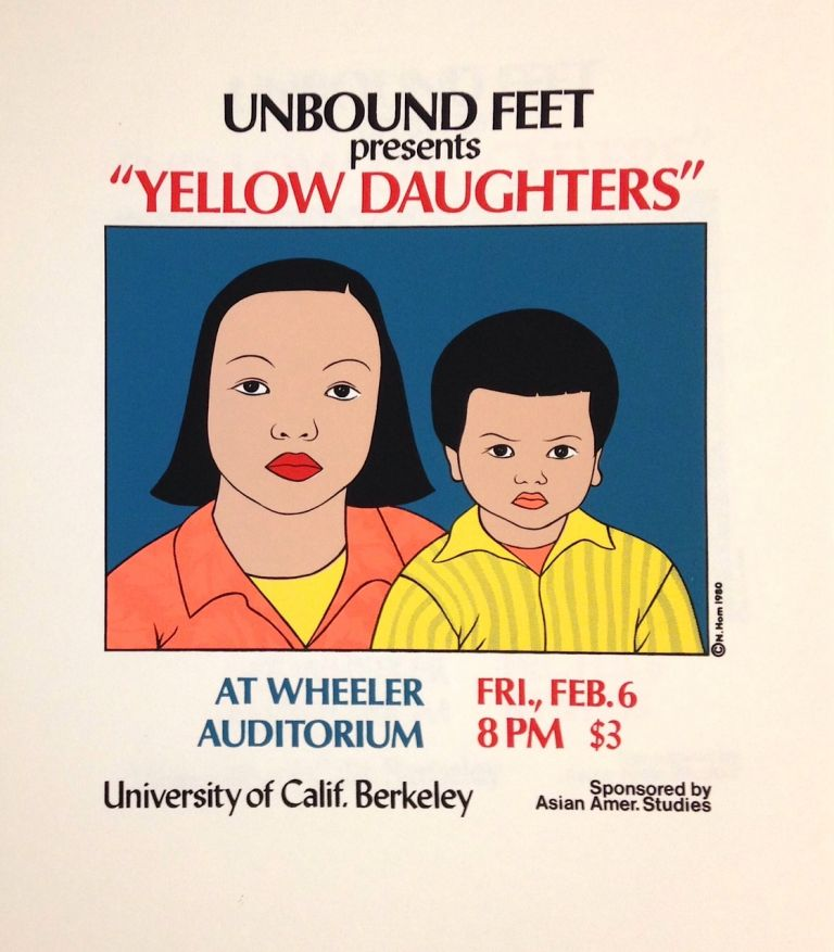 "Unbound Feet presents ""Yellow Daughters"" [screen print poster]. Nancy Hom, artist."