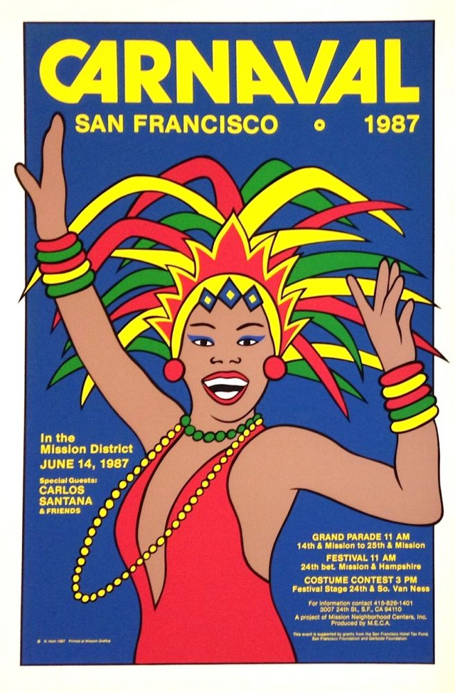 Carnaval / San Francisco. 1987 [screen print poster]. Nancy Hom, artist.