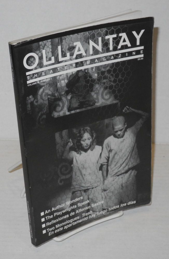 Ollantay Theater Magazine Volume III, Number 1 Winter/Spring 1995. Pedro R. Monge-Rafuls, and Publisher.