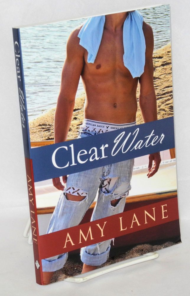 Clear Water. Amy Lane.
