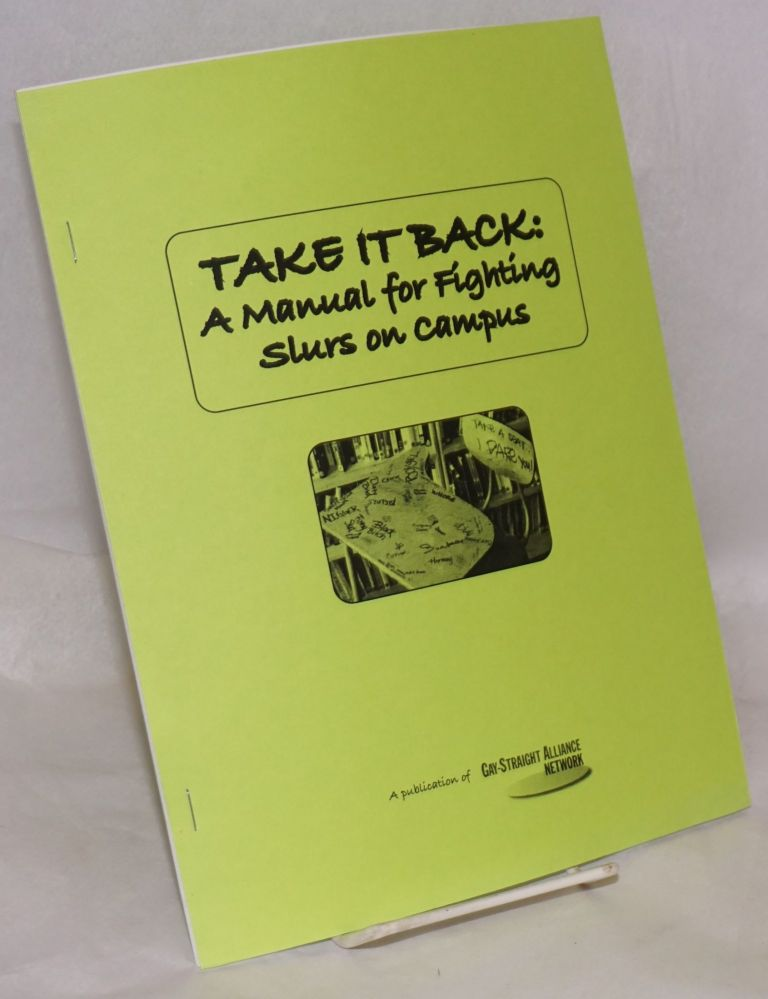 Take it Back: a manual for fighting slurs on campus