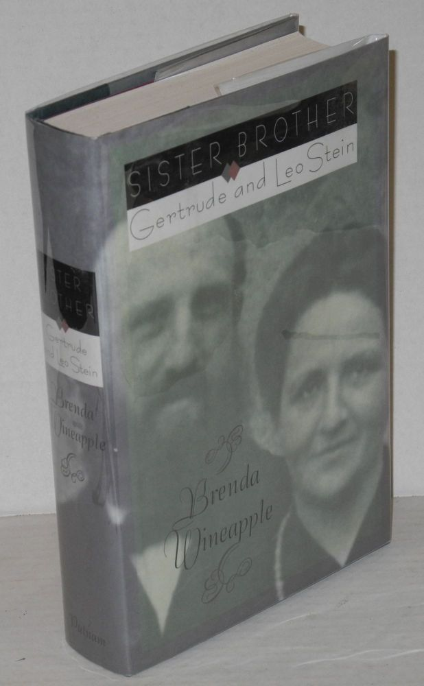 Sister brother: Gertrude and Leo Stein. Brenda Wineapple.
