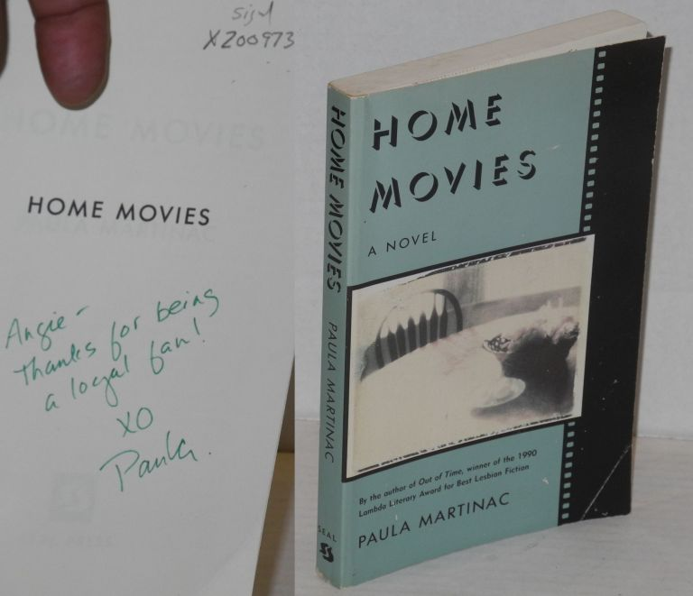 Home movies: a novel. Paula Martinac.
