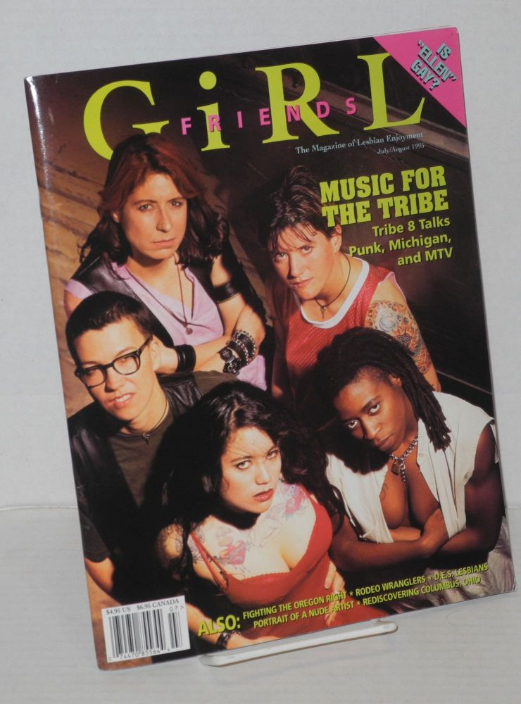Girl friends: the magazine of lesbian enjoyment; volume 2, #4, July/August 1995. Heather Findlay, , Chloe Atkins, Pamela Gray, Pat Califia.