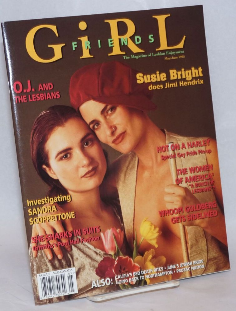Girl friends: the magazine of lesbian enjoyment; volume 2, #3, May/June 1995. Heather Findlay, , Susie Bright, Pat Califis.