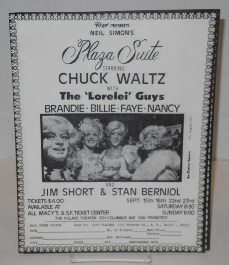 "City Players presents Neil Simon's Plaza Suite starring Chuck Waltz with the ""Lorelei Guys""; Brandie, Billie, Faye & Nancy [handbill]. City Players."