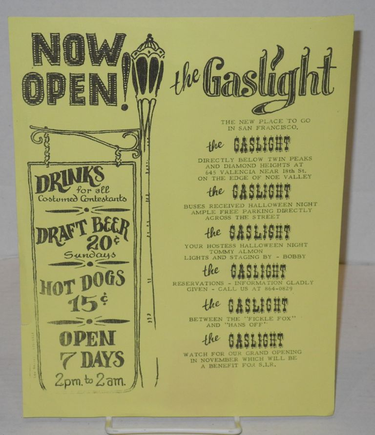 Now Open! The Gaslight; the new place to go in San Francisco [handbill]