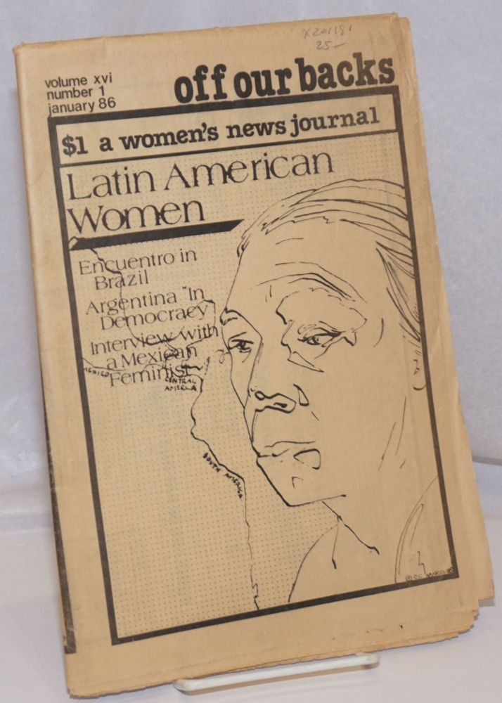 Off our backs: a women's news journal; vol. 16, #1, January 1986; Latin American women