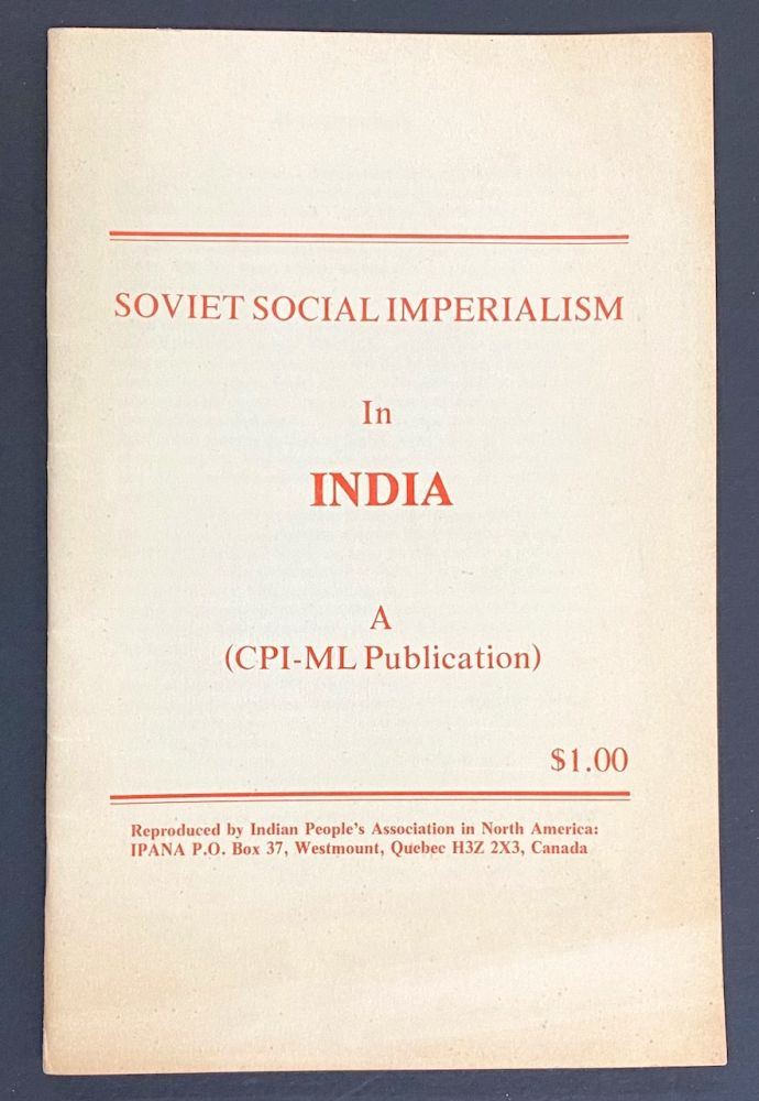 Soviet social imperialism in India (a CPI-ML publication). Communist Party of India, Marxist-Leninist.
