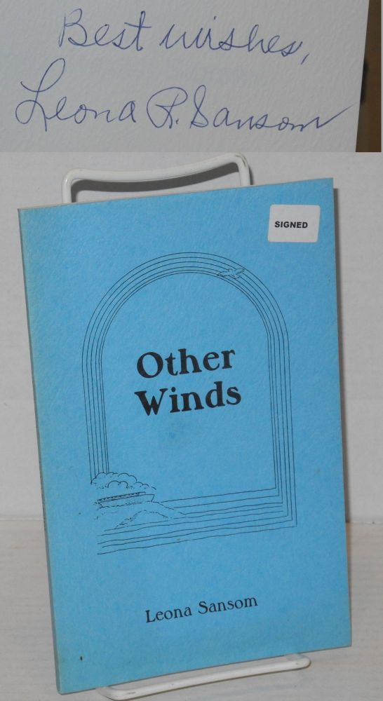 Other winds; poems. Leona Redus Sansom.