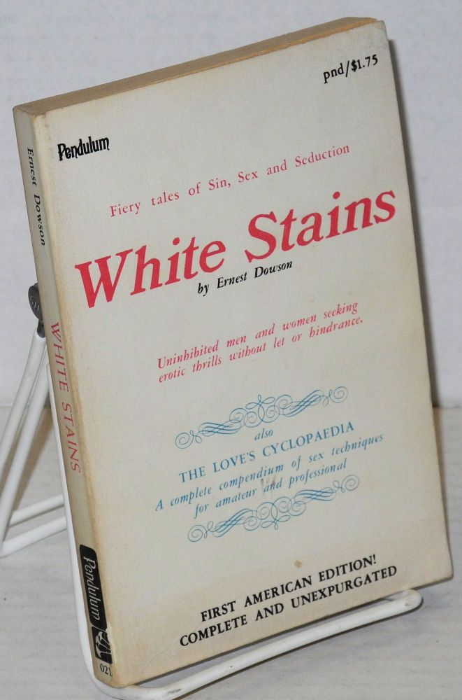 White stains also The love's cyclopaedia. Ernest Dowson.