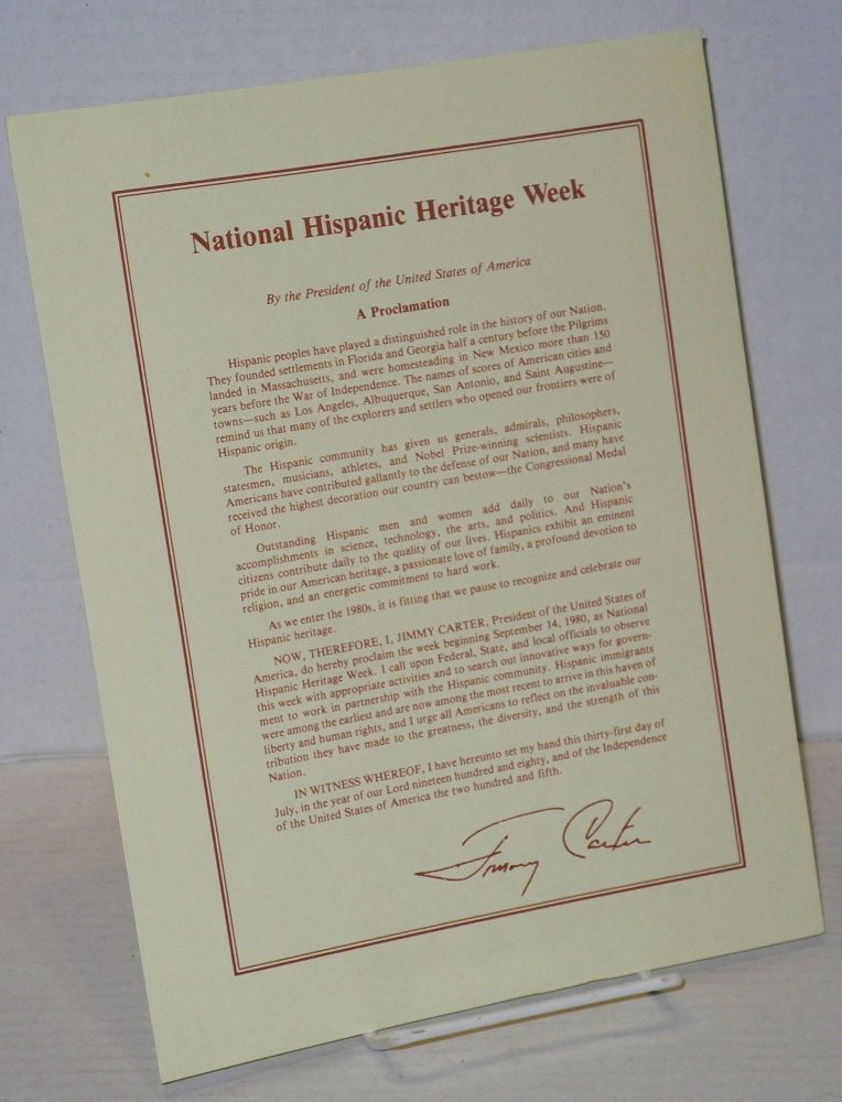 National Hispanic Heritage Week proclamation by the President of the United States of America [printed handbill]. Jimmy Carter.
