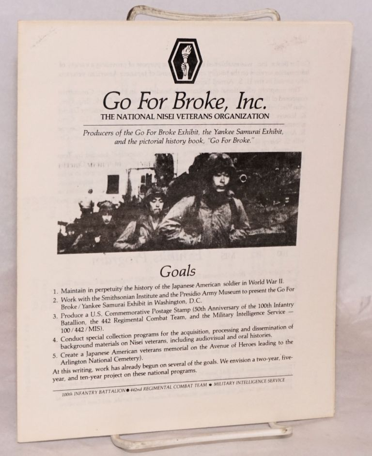 Go for Broke, Inc. The National Nisei Veterans Organization