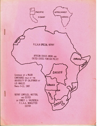 African crisis areas and United States foreign policy. A report on a major conference held at U.C.L.A (University of California at Los Angeles) March 9-12, 1983. Report was compiled, written and edited by Ernest J. Valenzuela. Ernest J. Valenzuela.