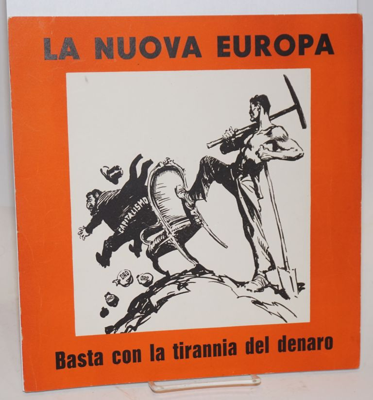 La nuova Europa / Basta con la tirannia del denaro [The New Europe / Enough with the tyranny of money] [small poster]