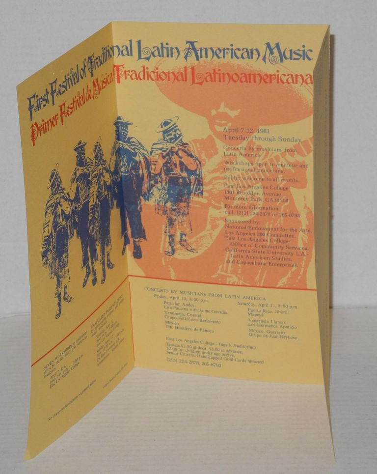 First Festival of Traditional Latin American Music [mailer/brochure] April 7-12, 1981, California State University & East Los Angeles College