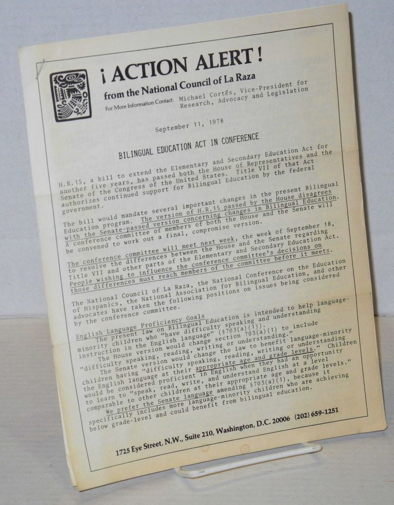 ¡Action alert! from the National Council of La Raza Sept 11, 1978; bilingual education act in conference. Raúl Yzaguirre.