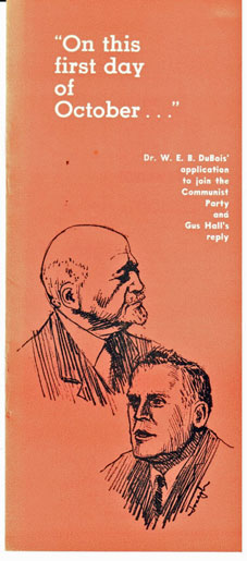"""""""On this first day of October..."""" Dr. W.E.B. DuBois' application to join the Communist Party and Gus Hall's reply. William Edward Burghardt Du Bois."""